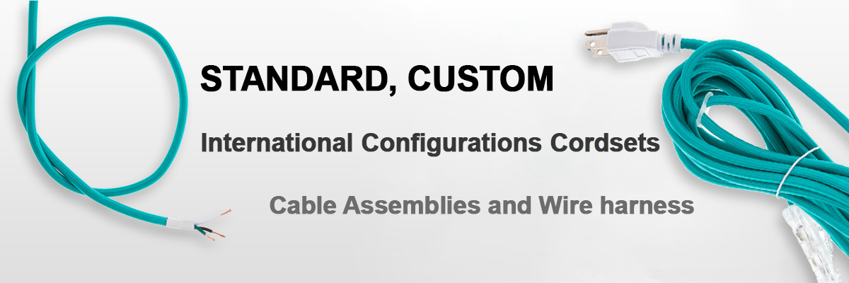 Standard, Custom and New configurations Cordsets, cable Assemblies and Wire harness
